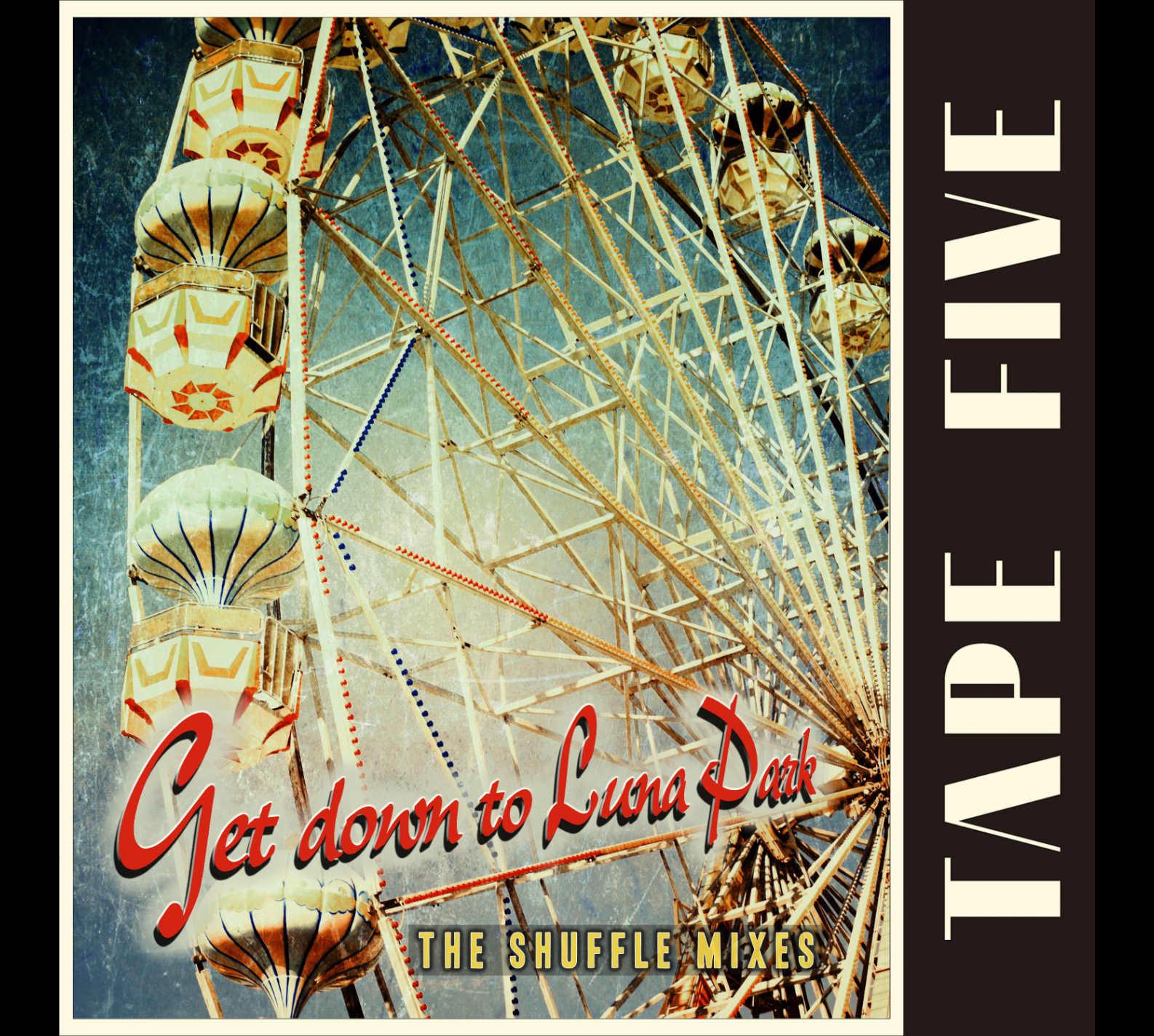 """Get Down to Luna Park - The Shuffle Mixes"" Single"